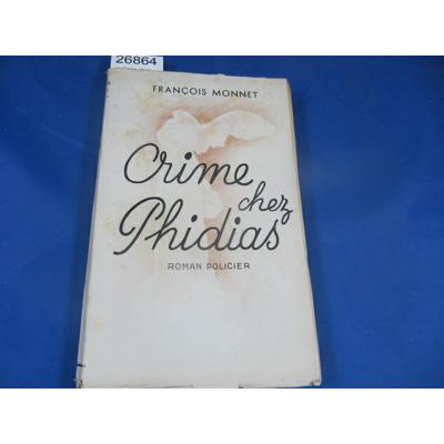 Monnet : Crime chez Phildias. roman policier...