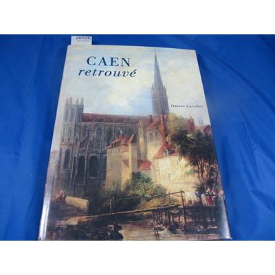 Lavalley : Caen retrouvé...