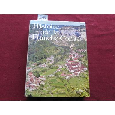 FIETIER (Roland : Histoire de la Franche-Comté...