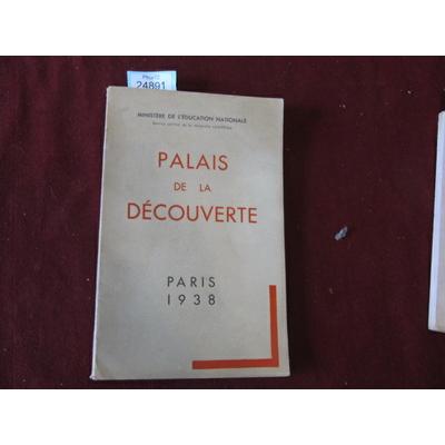 ministère de : PALAIS DE LA DECOUVERTE...