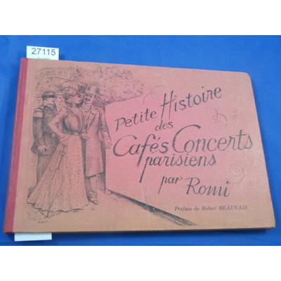 Romi : Petites histoires des cafés Concerts parisiens...