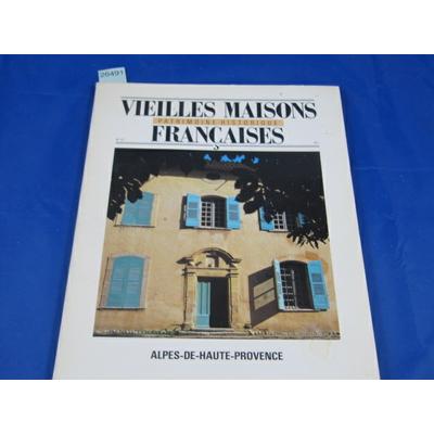 collectif : vieilles maisons françaises  N°121 : ALPES-DE-HAUTE-PROVENCE...