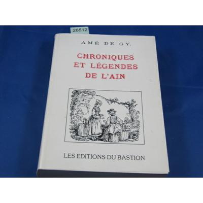 amé de : chroniques et légendes de l'Ain...