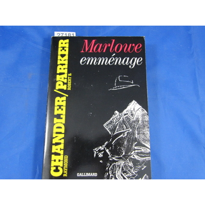 Chandler : Marlowe emménage...