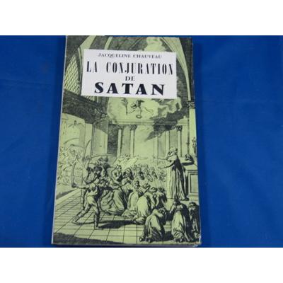 chauveau : la conjuration de Satan...