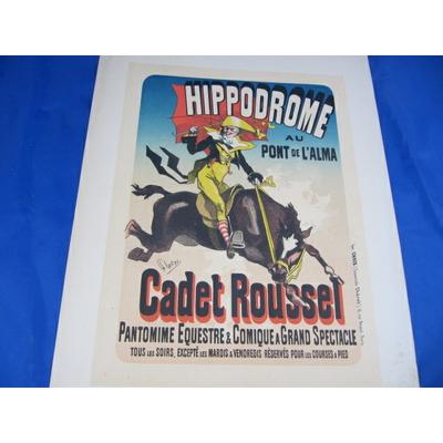 Cheret : hippodrome au pont de l'Alma - Cadet Roussel... illustré par cheret  Maitres de l'Affiche, Planche 12