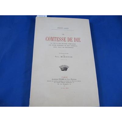 Santy : La comtesse de Die - Sa vie - ses ouvres complètes - Les fêtes données en son honneur - Avec tous les
