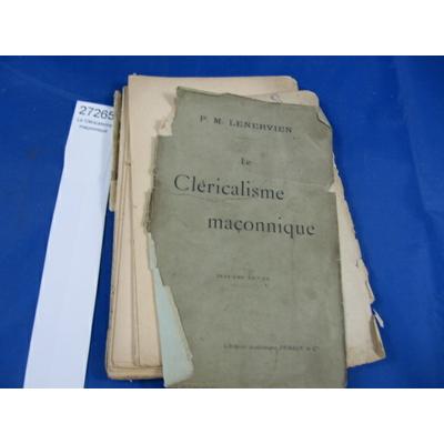 Lenerven : Le Cléricalisme maçonnique...