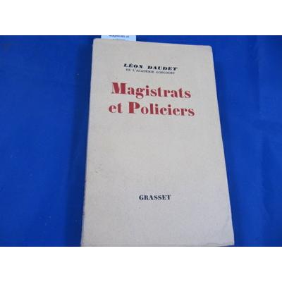 Daudet : Magistrats et policiers...