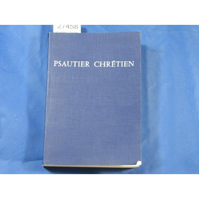 bible : Psautier chrétien avec bref commentaire spirituel...
