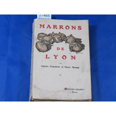 Béraud : Marrons de Lyon...
