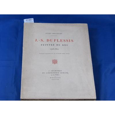 Belleudy : J.-S. Duplessis peintre du roi...