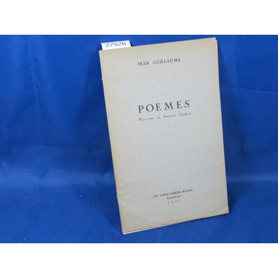 Jean guillaume : poèmes .horstexte de Frédérick gaillard...