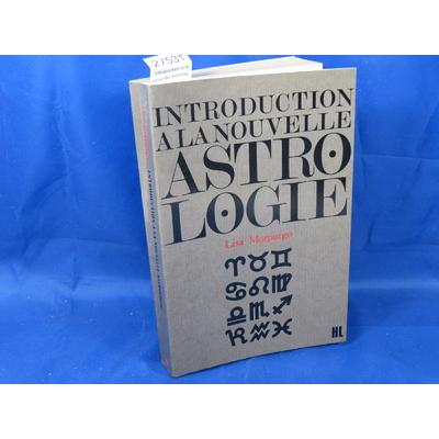 Morpugo : introduction à la nouvelle astrologie et déchiffrement du zodiaque...