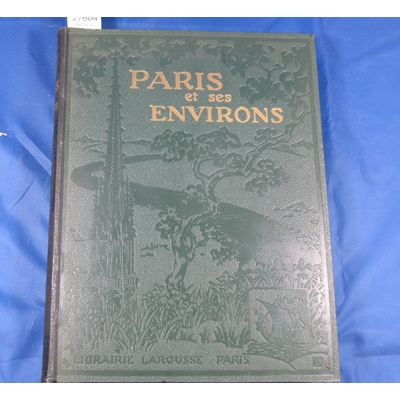 Dauzat : Paris et ses environs...