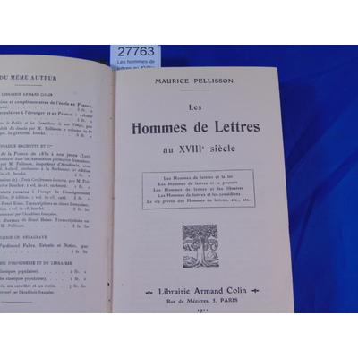 Pellisson : Les hommes de lettres au XVIIIe siècle...