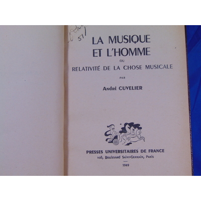 Cuvelier : La musique et l'homme ou la relativité de la chose musicale...