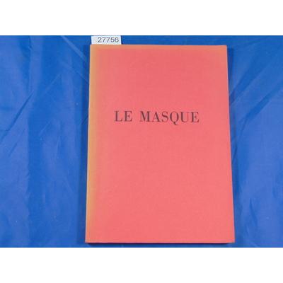 collectif : Le masque, décembre 1959 - septembre 1960, musée guimet, paris...