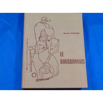 Dussourd : Le Bourbonnais...