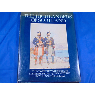 Millar : The Highlanders of Scotland...