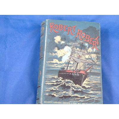 Desnoyers : Aventures de Robert-Robert...