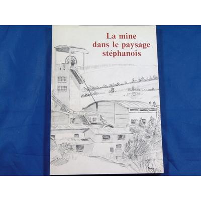 Merley : La mine dans le paysage Stéphanois...