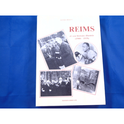 Pellus : Reims et son histoire illustrée...