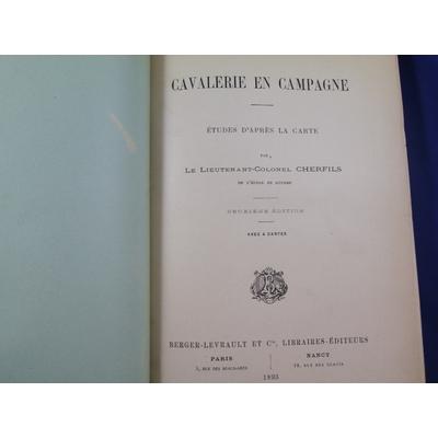 Cherfils : cavalerie en campagne : Etudes D'Apres La Carte ...