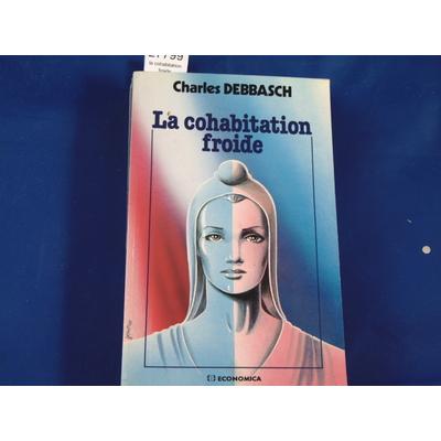 Debbasch : la cohabitation froide...