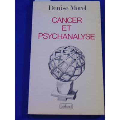 Morel : Cancer et psychanalyse...