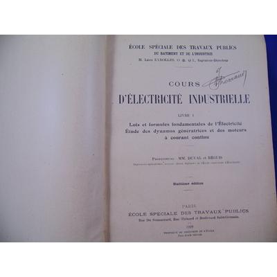 Duval et : cours d'électricité industrielle. livre 1 : lois et formules... livre 3 : lois des courants...