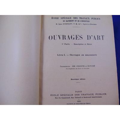 Cigogne : Ouvrages d'art.  1re partie description et Métré. Livre 1 : Ouvrages en maçonnerie. Livre 2 : ouvrag