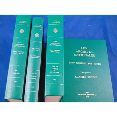 Favier jean : Les archives nationales. Etat général des fonds. (4 volumes)...