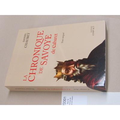 Daniel Chaubet  : La chronique de Savoye de Cabaret...