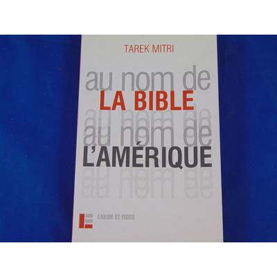 Mitri tarek : Au nom de la Bible, au nom de l'Amérique...