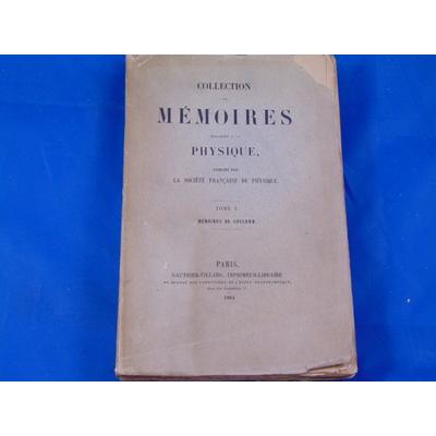 Coulomb  : collection de mémoires relatifs à la physique. Tome 1 : mémoires de coulomb...