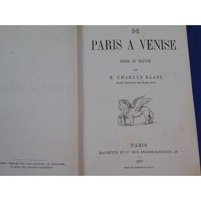 Blanc charles : De Paris à Venise. Notes au crayon...