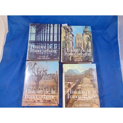 Duby sous la : Histoire de la France urbaine (4 volumes)...