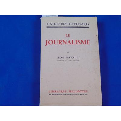 Levrault léon : Le journalisme...