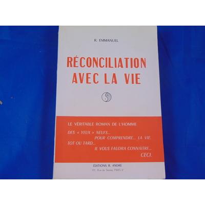 Emmanuel R : Réconciliation...