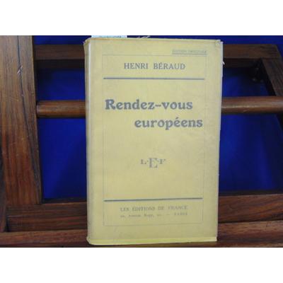 Béraud Henri : Rendez-vous européens...