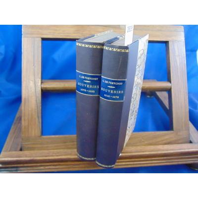 Freycinet C. de : Souvenirs 1848 -1878 / 1878-1893...