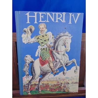 Burnand robert : Henri IV, imagé par Pierre Noël...