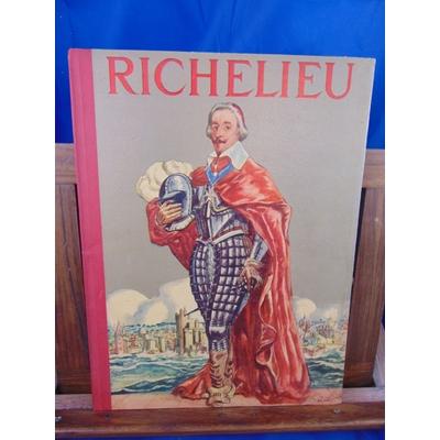 Burnand Robert : Richelieu imagé par Pierre Noël...