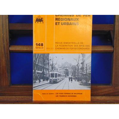 collectif  : Chemins De Fer Régionaux et Urbains, N°148 : les voies ferrees de Majorque, les tramways modernes