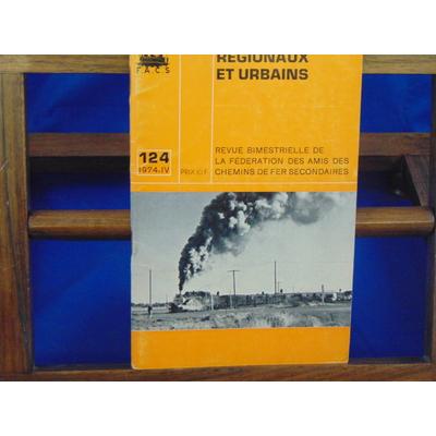 collectif  : Chemins De Fer Régionaux et Urbains, N°124 : la grande époque des tram aux états unis...