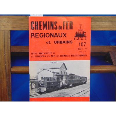 collectif  : Chemins De Fer Régionaux et Urbains, N°107...