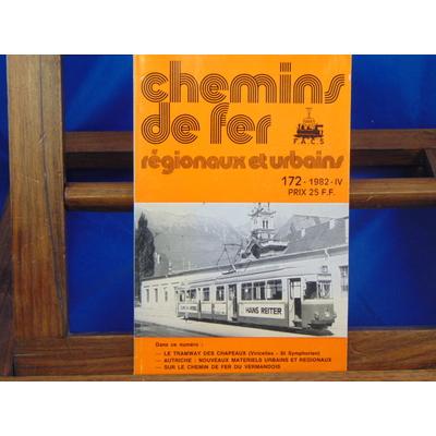 collectif  : Chemins De Fer Régionaux et Urbains, N°172 : le tramway des chapeaux (viricelles st symphorien)..