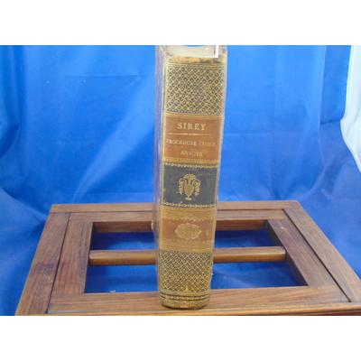 SIREY (J  : Code Civil annoté des dispositions et décisions de la législation et de la jurisprudence, (...)...
