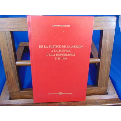 Dainville-Barbiche Ségolene : De la justice de la nation à la justice de la république 1789-1940...
